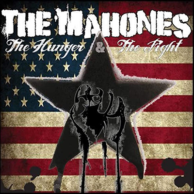 Mahones - The Hunger & The Fight (Part 2)